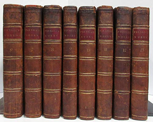 POSTHUMOUS WORKS OF FREDERIC II. KING OF PRUSSIA. CORRESPONDENCE. LETTERS BETWEEN FREDERIC II AND M DE VOLTAIRE... M JORDAN ... MARQUIS D'ARGENS...M D'ALEMBERT...GEN FOUQUET...8 VOLS OF 13 (#6 TO #13)
