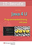 Java 4 U: Programmentwicklung mit Java: Schülerband