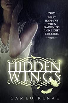 Hidden Wings (Hidden Wings Series Book One) by [Cameo Renae]