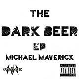 Dark Beer (Radio)