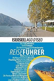 Iseosee - Reiseführer - Lago d'Iseo: Die interessan