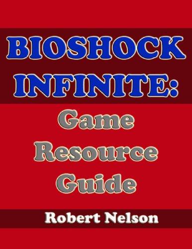 BioShock Infinite: Game Resource Guide (English Edition)