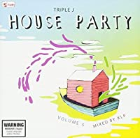 Triple J House Party: Vol 5
