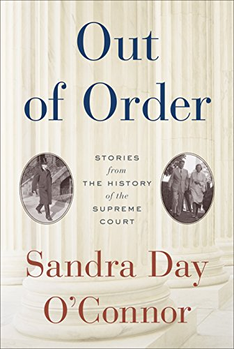 Image of Out of Order: Stories from the History of the Supreme Court