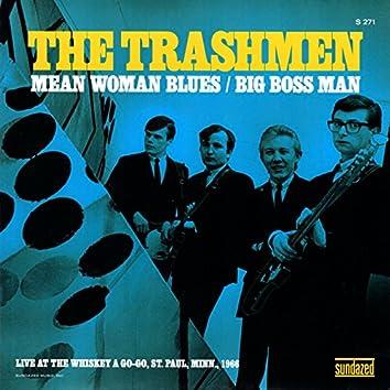 Mean Woman Blues / Big Boss Man