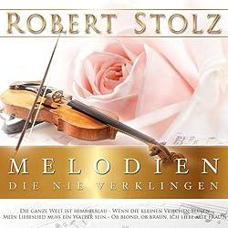 CD-Cover von Robert Stolz - Melodien, die nie verklingen