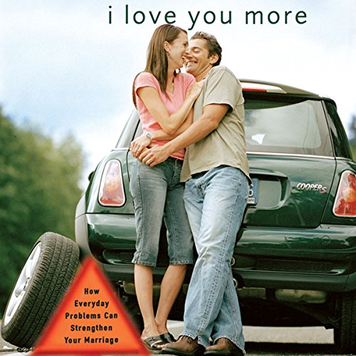 I Love You More     How Everyday Problems Can Strengthen Your Marriage              By:                                                                                                                                 Les Parrott,                                                                                        Leslie Parrott                               Narrated by:                                                                                                                                 Ruth Bloomquist,                                                                                        Max Bloomquist                      Length: 5 hrs and 58 mins     18 ratings     Overall 4.3