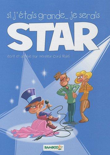 Si j'étais grande, je serais une star T01