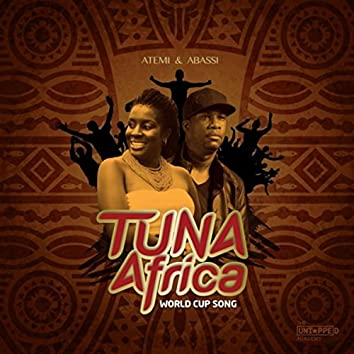 Tuna Africa (World Cup Song)