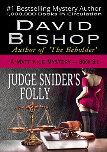 Judge Snider's Folly