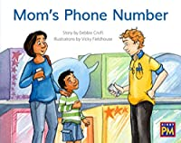 Mom's Phone Number: Leveled Reader, Green Fiction Level 12, Grade 1-2 (Rigby Pm)