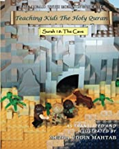 Teaching Kids the Holy Quran: Surah 18: the Cave: Volume 1 (Read With Meaning)