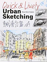 Studio 56 recommends Klaus Meier-Pauken's Quick and Lively Urban Sketching.