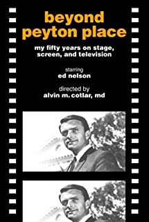 Beyond Peyton Place: my fifty years on stage, screen, and television