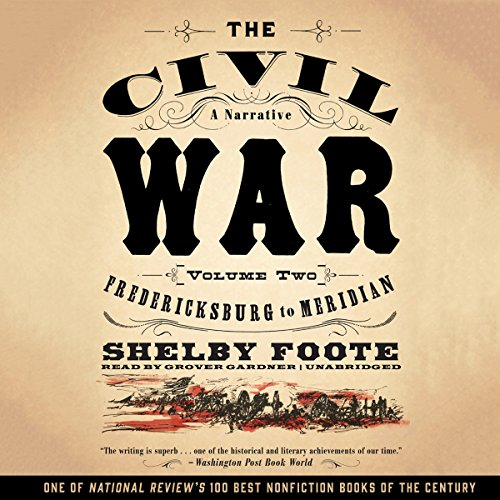 The Civil War: A Narrative, Vol. 2 audiobook cover art