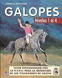 GALOPES NIVELES DEL 1 AL 4 (Curso de equitacion / Equitation