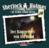 Sir Arthur Conan Doyle: Der Baumeister von Norwood