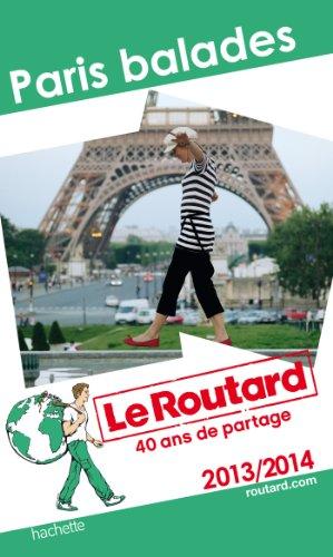 Le Routard Paris balades 2013/2014