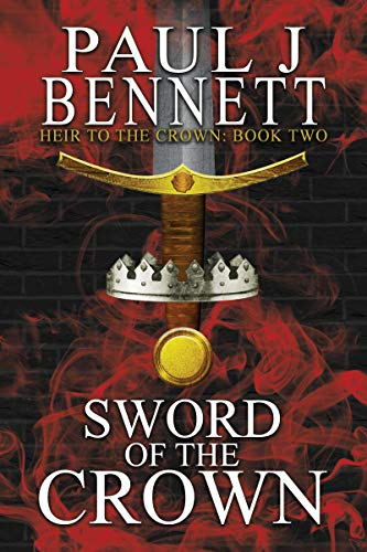 Sword of the Crown (Heir to the Crown Book 2) (English Edition)