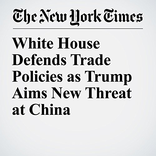 White House Defends Trade Policies as Trump Aims New Threat at China copertina