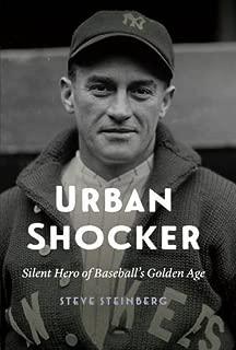 Urban Shocker: Silent Hero of Baseball's Golden Age