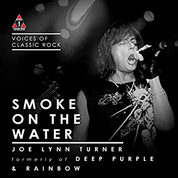 "Live By The Waterside ""Smoke On The Water"" Ft. Joe lynn Turner of Deep Purple & Rainbow"