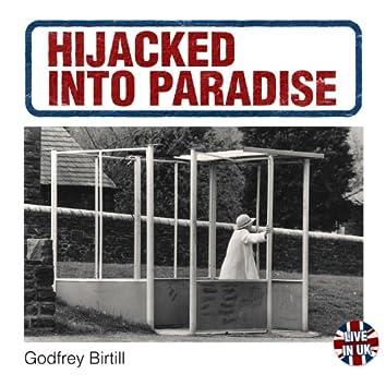 Hijacked Into Paradise (Live)