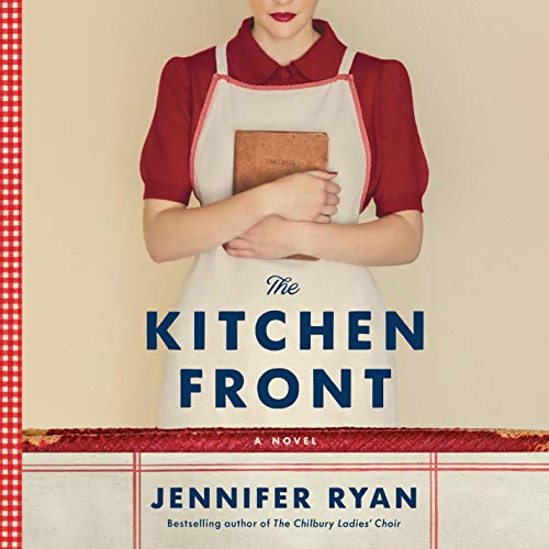 The Kitchen Front Audiobook By Jennifer Ryan cover art