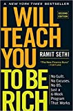 Ramit Sethi 's I Will Teach You to Be Rich, 2nd Edition: No Guilt. No Excuses. No B.S. Just a 6-Week Program That Works.-Paperback best selling for Personal Finance,Top sold new Launched 2019 release