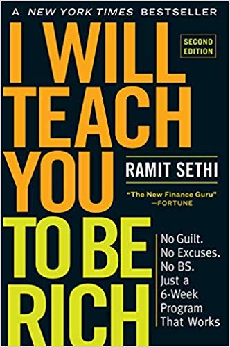 [By Ramit Sethi] I Will Teach You to Be Rich, 2nd Edition: No Guilt. No Excuses. No B.S. Just a 6-Week Program That Works. [2019]-[Paperback] Best selling book for|Personal Finance|