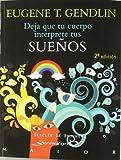 Deja que tu cuerpo interprete tus sueños (Serendipity Maior) (Spanish Edition)
