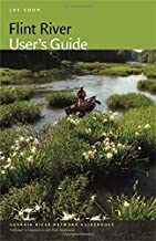 Flint River User's Guide (Georgia River Network Guidebooks Ser.)