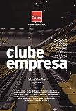 Clube Empresa: abordagens críticas globais às sociedades anônimas no futebol