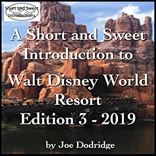 A Short and Sweet Introduction to Walt Disney World Resort: Edition 3 - 2019 audiobook cover art