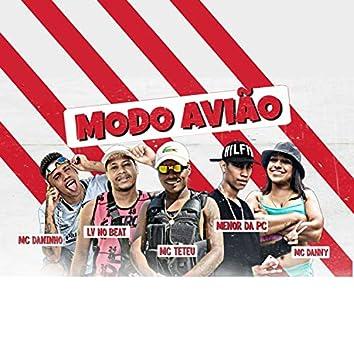 Modo Avião (feat. Mc Danny & Menor da PC) (Brega Funk)