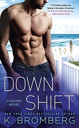 Down Shift (A Driven Novel Book 8) (English Edition)