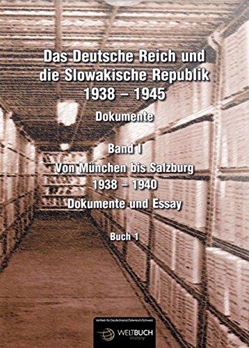 Das Deutsche Reich und die Slowakische Republik (1938-1945) - Dokumente und Essay