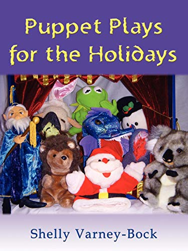 Puppet Plays for the Holidays