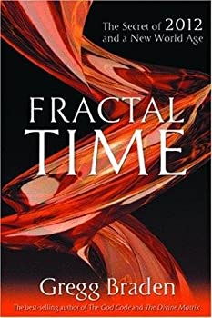 Paperback FRACTAL TIME The Secret of 2012 and a New world Age Book