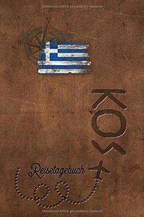 Reisetagebuch Kos: Urlaubstagebuch für Reisen nach Griechenland.Reise Logbuch für 40 Reisetage für Reiseerinnerungen der schönsten Sehenswürdigkeiten ... Geschenk Notizbuch, Abschiedsgeschenk