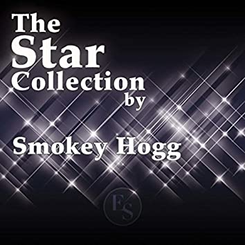 The Star Collection By Smokey Hogg