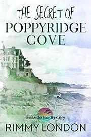 The Secret of Poppyridge Cove: Seaside Inn Mystery, book 1