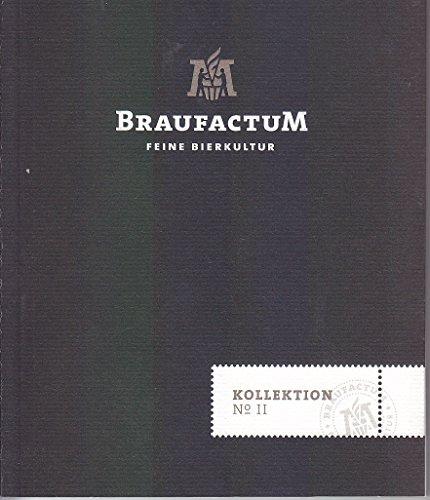 Braufactum Kollektion No II . Feine Bierkultur