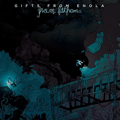 Gifts from Enola: From Fathoms (Audio CD)