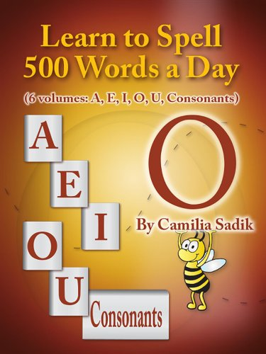 Learn to Spell 500 Words a Day: The Vowel O (English Edition)