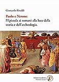 Paolo e Nerone. L'epistola ai romani alla luce della storia e dell'archeologia