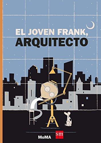El joven Frank, arquitecto (MOMA)
