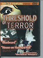 Threshold of Terror: Bluebeard / House on Haunted Hill