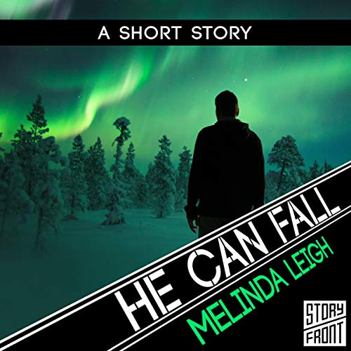 He Can Fall Audiobook By Melinda Leigh cover art