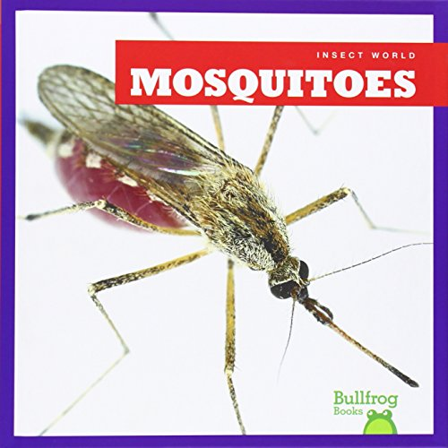 Mosquitoes (Insect World (Hardcover))